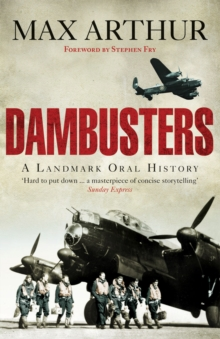 Dambusters : A Landmark Oral History, Paperback Book