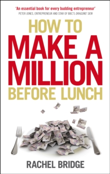 How to Make a Million Before Lunch, Paperback Book