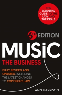 Music : The Business - 6th Edition, Hardback Book