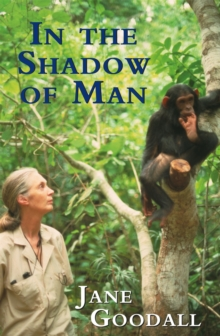 In the Shadow of Man, Paperback Book