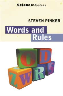 Words and Rules : The Ingredients of Language, Paperback Book