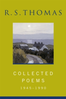 Collected Poems: 1945-1990 R.S.Thomas : Collected Poems : R S Thomas, Paperback Book