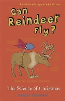 Can Reindeer Fly? : The Science of Christmas, Paperback Book
