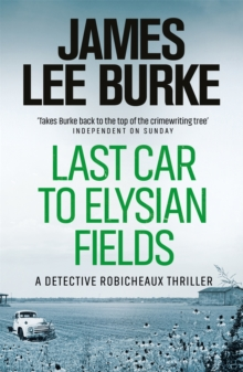 Last Car to Elysian Fields, Paperback Book