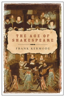 The Age of Shakespeare, Paperback Book
