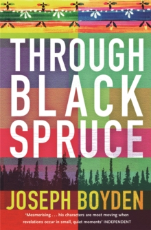 Through Black Spruce, Paperback Book