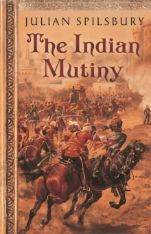 The Indian Mutiny, Paperback Book