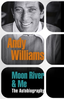 """Moon River"" and Me : The Autobiography, Paperback Book"