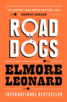 Road Dogs, Paperback Book