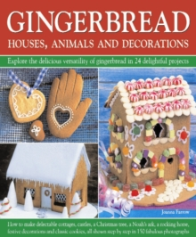 Gingerbread : Houses, Animals and Decorations, Hardback Book