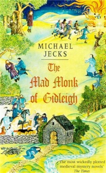The Mad Monk of Gidleigh (Knights Templar Mysteries 14), Paperback Book