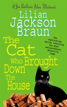 The Cat Who Brought Down the House (the Cat Who... Mysteries, Book 25) : A charming feline whodunit for cat lovers everywhere, Paperback Book