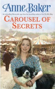 Carousel of Secrets : A Chance Meeting. A New Future. A Dangerous Admirer., Paperback Book