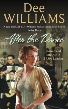 After the Dance : Passion and Intrigue in 1930s London, Paperback Book