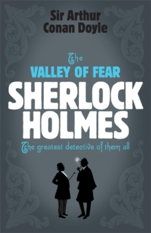 Sherlock Holmes: the Valley of Fear (Sherlock Complete Set 7), Paperback Book