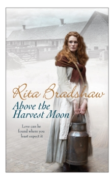 Above the Harvest Moon : Love Can be Found Where You Least Expect it..., Paperback Book