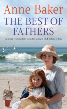 The Best of Fathers : A Moving Saga of Survival, Love and Belonging, Paperback Book