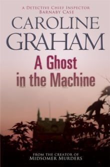 A Ghost in the Machine : A Midsomer Murders Mystery 7, Paperback Book