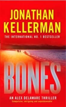 Bones (Alex Delaware Series, Book 23) : An ingenious psychological thriller, Paperback Book