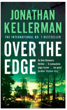 Over the Edge (Alex Delaware Series, Book 3) : A compulsive psychological thriller, Paperback Book