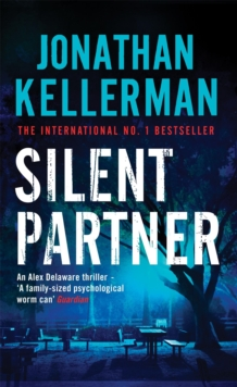 Silent Partner (Alex Delaware Series, Book 4) : A dangerously exciting psychological thriller, Paperback Book
