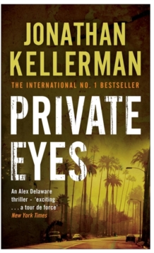 Private Eyes (Alex Delaware Series, Book 6) : An engrossing psychological thriller, Paperback Book