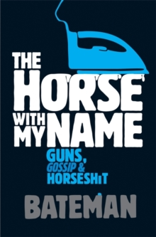 The Horse with My Name, Paperback Book