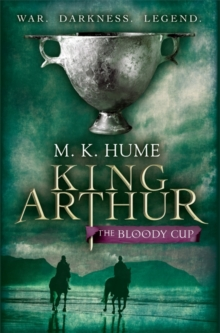King Arthur: The Bloody Cup, Paperback Book