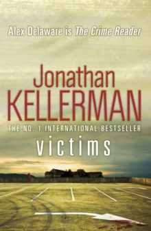 Victims (Alex Delaware Series, Book 27) : An unforgettable, macabre psychological thriller, Paperback Book