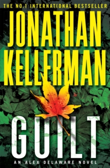 Guilt (Alex Delaware Series, Book 28) : A compulsively intriguing psychological thriller, Paperback Book