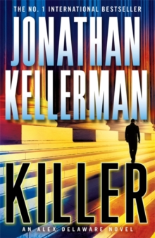 Killer (Alex Delaware Series, Book 29) : A riveting, suspenseful psychological thriller, Paperback Book