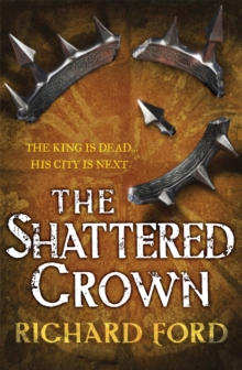 The Shattered Crown, Paperback Book