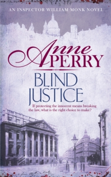 Blind Justice : William Monk Mystery 19, Paperback Book