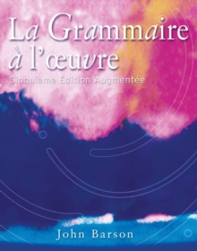 La Grammaire ? l'oeuvre : Media Edition (with Quia), Paperback Book