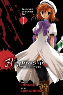 Higurashi When They Cry: Abducted by Demons Arc, Vol. 1, Paperback Book