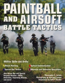Paintball and Airsoft Battle Tactics, Paperback Book