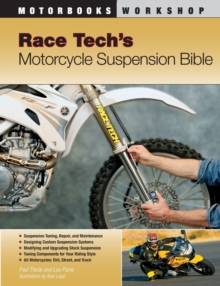 Race Tech's Motorcycle Suspension Bible, Paperback Book
