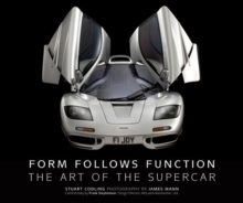 Form Follows Function : The Art of the Supercar, Hardback Book