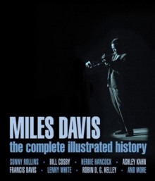 Miles Davis : The Complete Illustrated History, Hardback Book