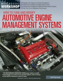 How to Tune and Modify Automotive Engine Management Systems - All New Edition : Upgrade Your Engine to Increase Horsepowe, Paperback Book