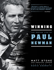Winning : The Racing Life of Paul Newman, Paperback Book