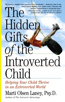 The Hidden Gifts of the Introverted Child, Paperback Book