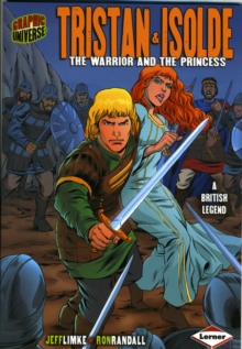 Tristan and Isolde : The Warrior and the Princess, Paperback Book