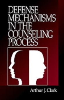 Defense Mechanisms in the Counseling Process, Paperback Book