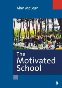 The Motivated School, Paperback Book