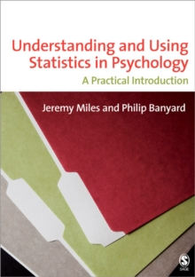 Understanding and Using Statistics in Psychology : A Practical Introduction, Paperback Book