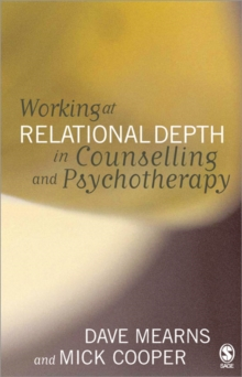 Working at Relational Depth in Counselling and Psychotherapy, Paperback Book