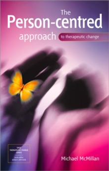 The Person-centred Approach to Therapeutic Change, Paperback Book