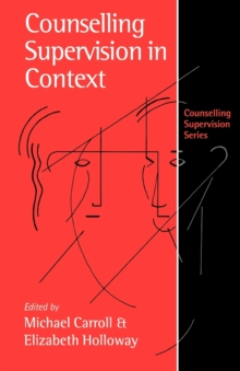 Counselling Supervision in Context, Paperback Book