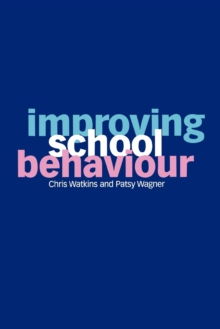 Improving School Behaviour, Paperback Book